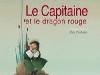 Le capitaine et le dragon rouge (Thomas Jeunesse) Conte pour enfant