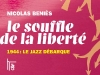 Le souffle de la liberté, 1944 : Le jazz débarque