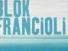 Blok - Francioli - La grande eau