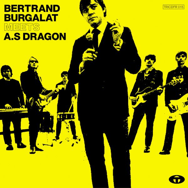 Bertrand Burgalat meets AS Dragon