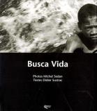 Busca Vida (Edition Orphie) Poésie sur le Brésil