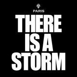 Paris : There's a storm